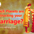 Planets are obstructing your Marriage
